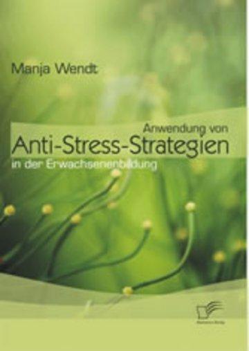 eBook Anwendung von Anti-Stress-Strategien in der Erwachsenenbildung Cover