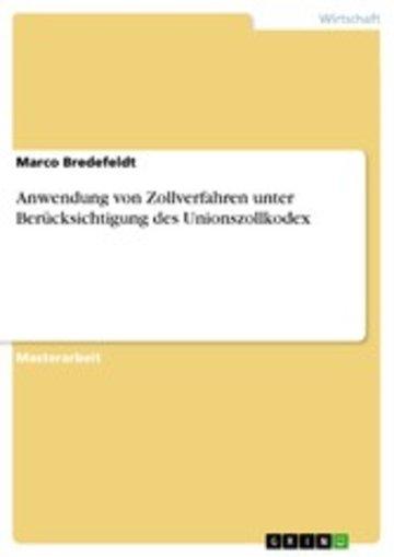 eBook Anwendung von Zollverfahren unter Berücksichtigung des Unionszollkodex Cover