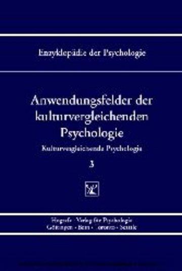 eBook Anwendungsfelder der kulturvergleichenden Psychologie ( Enzyklopädie der Psychologie : Themenbereich C : Ser. 7 ; Bd. 3) Cover