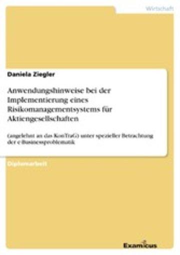 eBook Anwendungshinweise bei der Implementierung eines Risikomanagementsystems für Aktiengesellschaften Cover