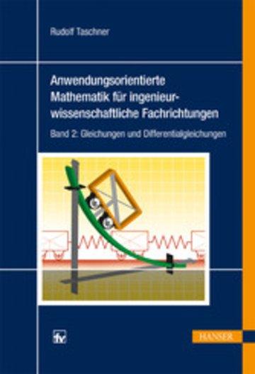 eBook Anwendungsorientierte Mathematik für ingenieurwissenschaftliche Fachrichtungen Cover