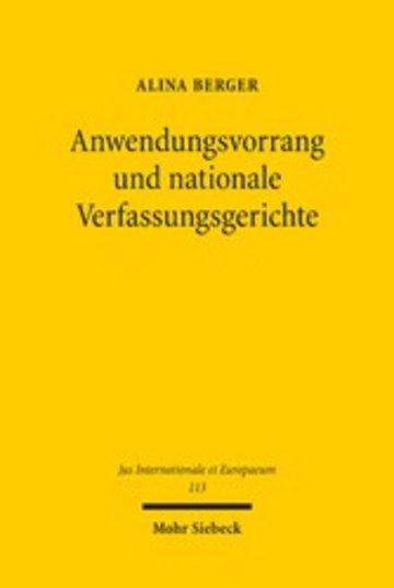 eBook Anwendungsvorrang und nationale Verfassungsgerichte Cover