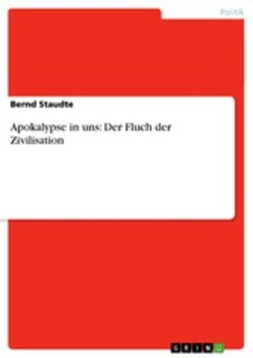 eBook Apokalypse in uns: Der Fluch der Zivilisation Cover