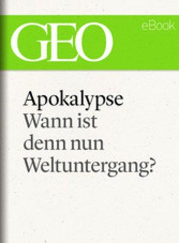 eBook Apokalypse: Wann ist denn nun Weltuntergang? (GEO eBook Single) Cover