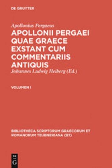 eBook Apollonius Pergaeus: Apollonii Pergaei quae Graece exstant cum commentariis antiquis. I Cover