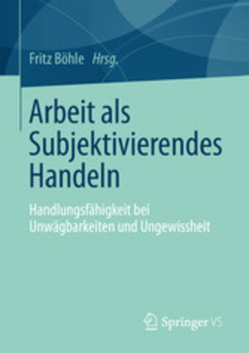 eBook Arbeit als Subjektivierendes Handeln Cover