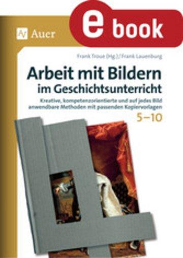 eBook Arbeit mit Bildern im Geschichtsunterricht 5-10 Cover