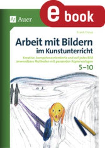 eBook Arbeit mit Bildern im Kunstunterricht 5-10 Cover