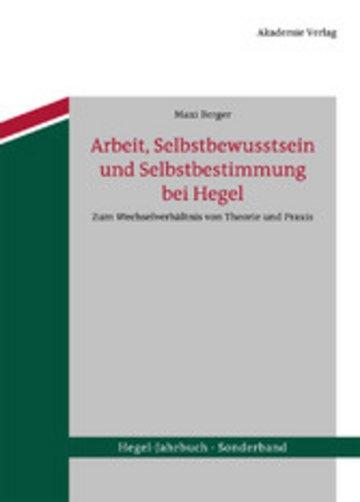 eBook Arbeit, Selbstbewusstsein und Selbstbestimmung bei Hegel Cover
