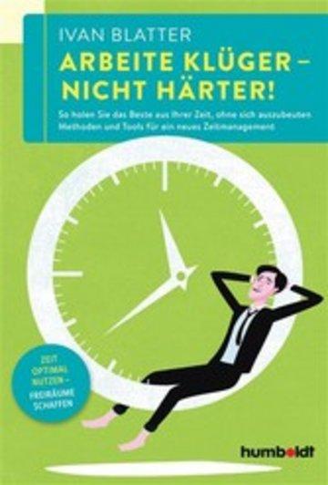eBook Arbeite klüger - nicht härter! Cover