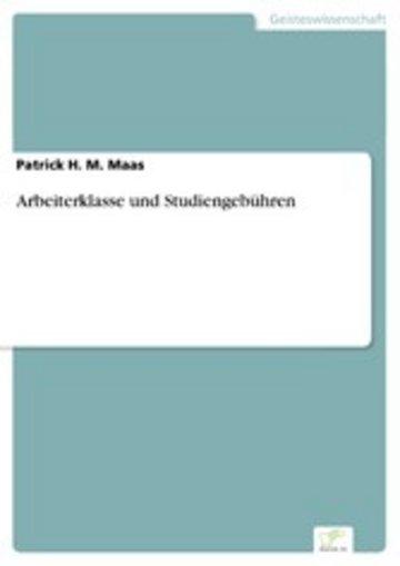eBook Arbeiterklasse und Studiengebühren Cover