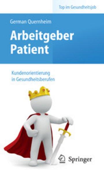 eBook Arbeitgeber Patient - Kundenorientierung in Gesundheitsberufen Cover