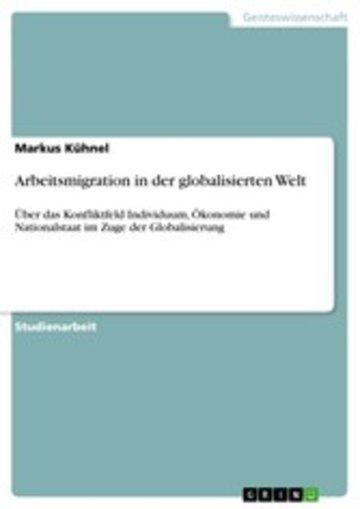 eBook Arbeitsmigration in der globalisierten Welt Cover