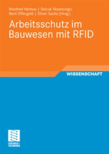 Arbeitsschutz Im Bauwesen Mit Rfid Forschungsbericht Zum Projekt