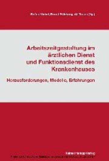 eBook Arbeitszeitgestaltung im ärztlichen Dienst und Funktionsdienst des Krankenhauses Cover