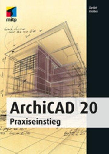 ArchiCAD 20 - Praxiseinstieg von Detlef Ridder - PDF eBook kaufen ...