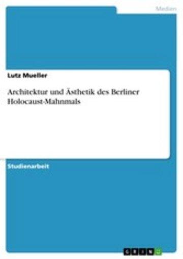 eBook Architektur und Ästhetik des Berliner Holocaust-Mahnmals Cover