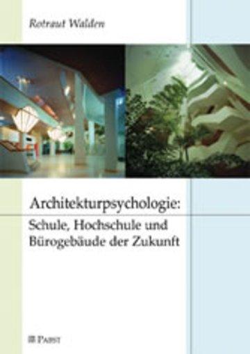 eBook Architekturpsychologie: Schule, Hochschule und Bürogebäude der Zukunft Cover
