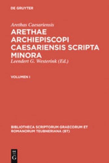eBook Arethas Caesariensis: Arethae archiepiscopi Caesariensis scripta minora. Volumen I Cover