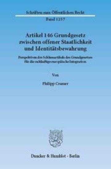 eBook Artikel 146 Grundgesetz zwischen offener Staatlichkeit und Identitätsbewahrung. Cover