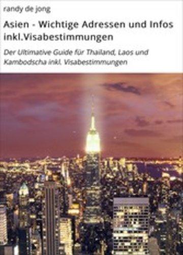 eBook Asien - Wichtige Adressen und Infos inkl.Visabestimmungen Cover