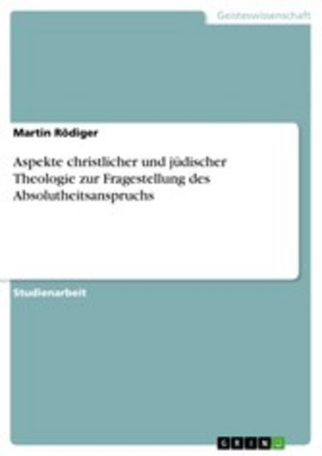 eBook Aspekte christlicher und jüdischer Theologie zur Fragestellung des Absolutheitsanspruchs Cover