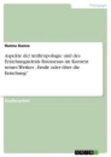 eBook Aspekte der Anthropologie und des Erziehungsideals Rousseaus im Kontext seines Werkes 'Emile oder über die Erziehung' Cover