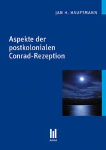 eBook Aspekte der postkolonialen Conrad-Rezeption Cover