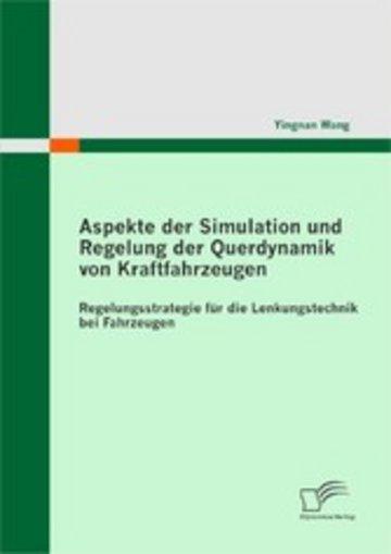 eBook Aspekte der Simulation und Regelung der Querdynamik von Kraftfahrzeugen Cover