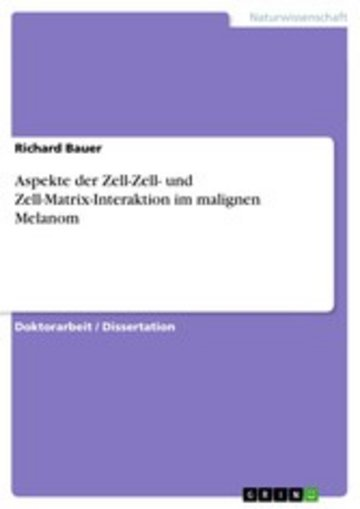 eBook Aspekte der Zell-Zell- und Zell-Matrix-Interaktion im malignen Melanom Cover