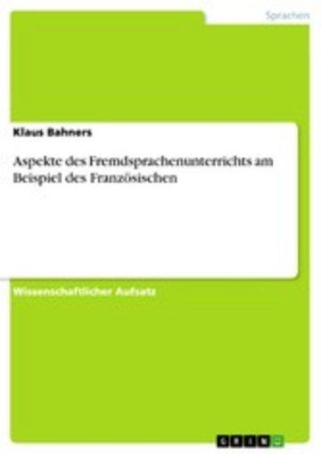 eBook Aspekte des Fremdsprachenunterrichts am Beispiel des Französischen Cover