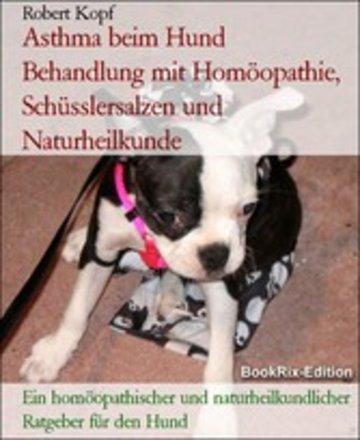 eBook Asthma beim Hund Behandlung mit Homöopathie, Schüsslersalzen und Naturheilkunde Cover