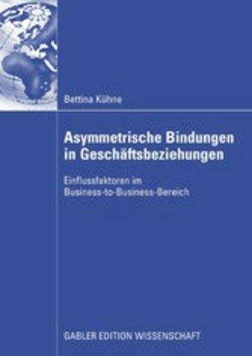 eBook Asymmetrische Bindungen in Geschäftsbeziehungen Cover