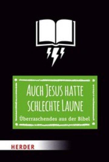 eBook Auch Jesus hatte schlechte Laune Cover