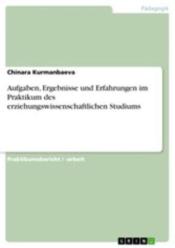 eBook Aufgaben, Ergebnisse und Erfahrungen im Praktikum des erziehungswissenschaftlichen Studiums Cover
