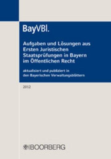eBook Aufgaben und Lösungen aus Ersten Juristischen Staatsprüfungen in Bayern im Öffentlichen Recht Cover