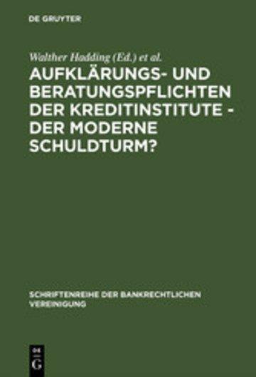 eBook Aufklärungs- und Beratungspflichten der Kreditinstitute - Der moderne Schuldturm? Cover