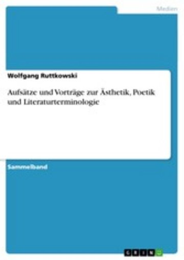 eBook Aufsätze und Vorträge zur Ästhetik, Poetik und Literaturterminologie Cover