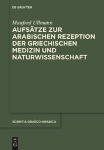 eBook Aufsätze zur arabischen Rezeption der griechischen Medizin und Naturwissenschaft Cover