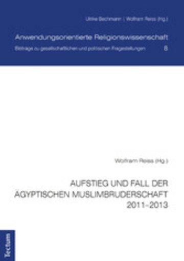 eBook Aufstieg und Fall der ägyptischen Muslimbruderschaft 2011-2013 Cover