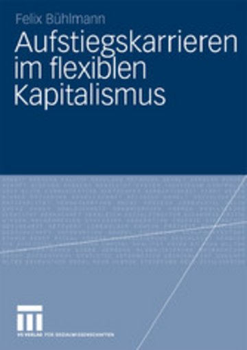 eBook Aufstiegskarrieren im flexiblen Kapitalismus Cover