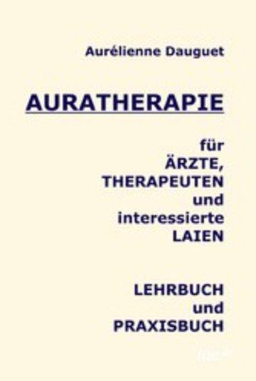 eBook Auratherapie für Ärzte, Therapeuten und interessierte Laien Cover