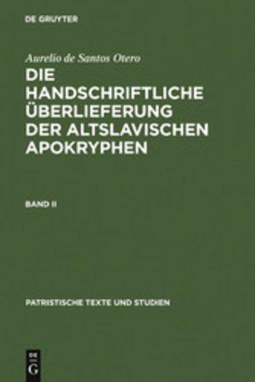 eBook Aurelio de Santos Otero: Die handschriftliche Überlieferung der altslavischen Apokryphen. Band II Cover