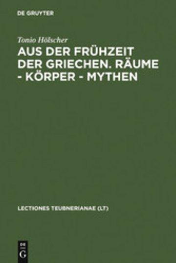 eBook Aus der Frühzeit der Griechen. Räume - Körper - Mythen Cover