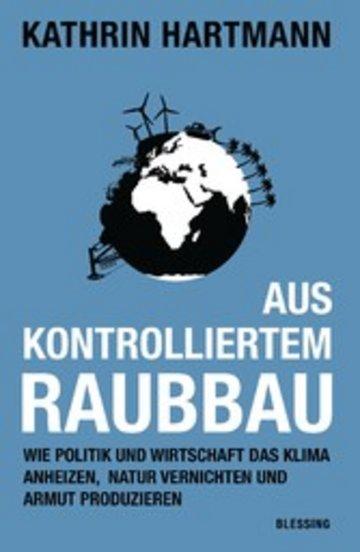 eBook Aus kontrolliertem Raubbau Cover