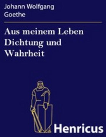 eBook Aus meinem Leben Dichtung und Wahrheit Cover