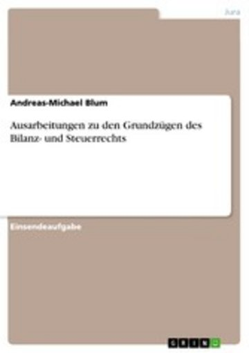 eBook Ausarbeitungen zu den Grundzügen des Bilanz- und Steuerrechts Cover