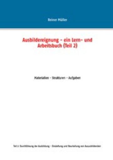 eBook Ausbildereignung - ein Lern- und Arbeitsbuch (Teil 2) Cover