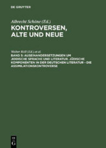 eBook Auseinandersetzungen um jiddische Sprache und Literatur. Jüdische Komponenten in der deutschen Literatur - die Assimilationskontroverse Cover