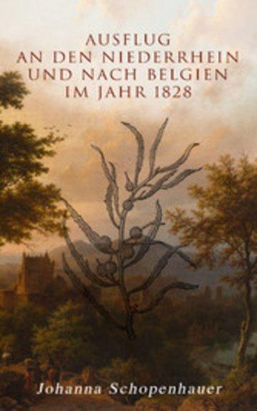 eBook Ausflug an den Niederrhein und nach Belgien im Jahr 1828 Cover